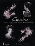 Geisha: Women of Japan's Flower & Willow World